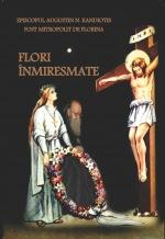 """Cartea """"Flori înmiresmate"""" – Episcopul Augustin Kandiotis"""