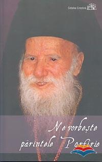 ne_vorbeste_parintele_porfirie